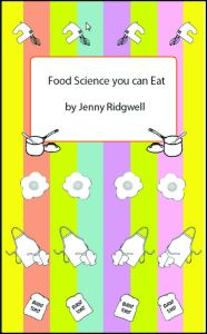 Food Science you can Eat